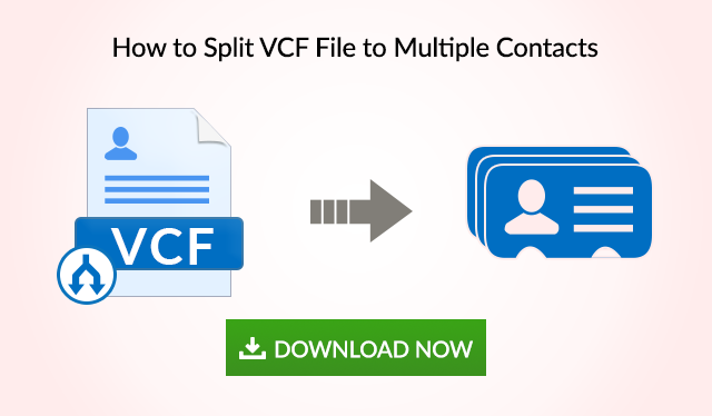 Split VCF File to Multiple Contacts - Using Best Tricks