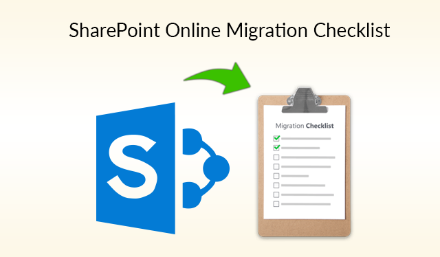 SharePoint Online Migration Checklist - Best Guide