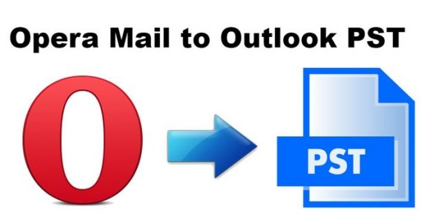 Export Opera Mail to Outlook 2016, 2013, 2010