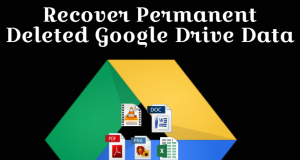 How to Recover Google Drive Data