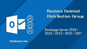 Restore Deleted Distribution Group Exchange 2016