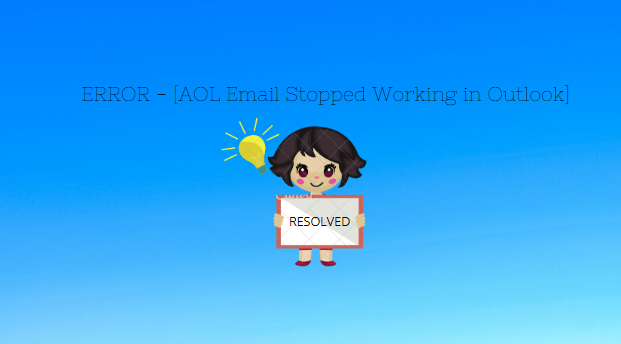 AOL Email Stopped Working in Outlook