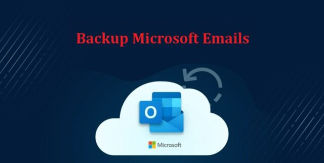 backup microsoft emails