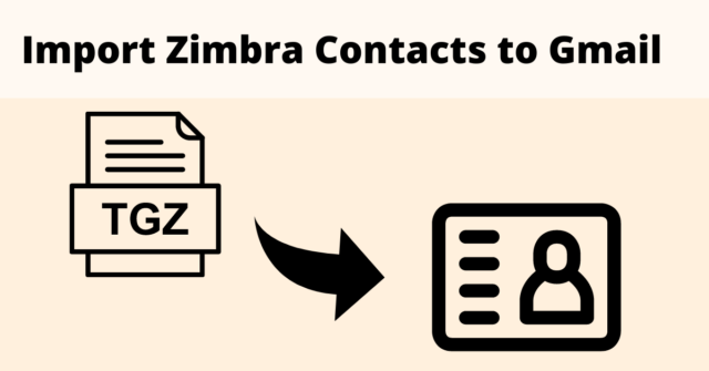 Import Zimbra Contacts to Gmail