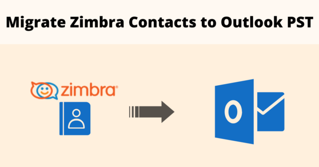 Migrate Zimbra contacts to Outlook