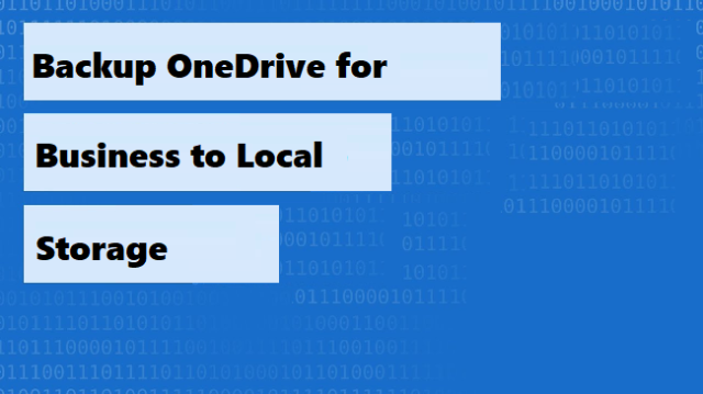 backup-onedrive-for-business-to-local-storage