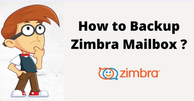 backup Zimbra mailbox