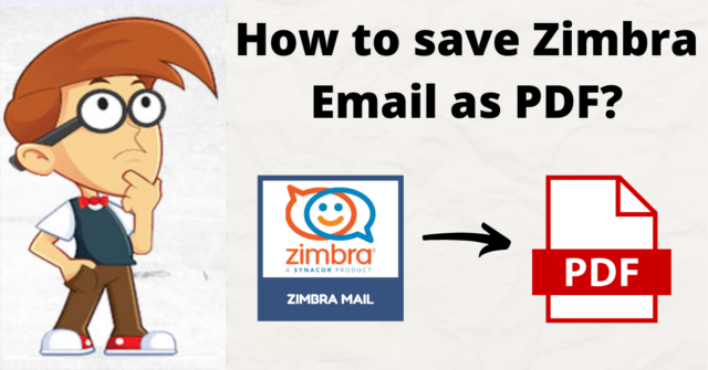 Save Zimbra Email As PDF